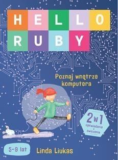 Hello Ruby. Poznaj Wnętrze Komputera